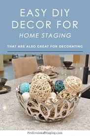 Easy Decorating Ideas For Home Easy Diy Décor For Home Staging Or Decorating