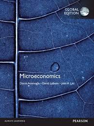 acemoglu daron laibson david i list john a microeconomics