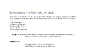 Sample Resume For Recent College Graduate With No Experience by Cover Letter Resume Cover Examples No Experience High