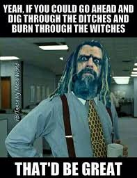 Office Space Memes - rob zombie funny office space meme