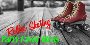Skating Favors by Roller Skating Favor Ideas