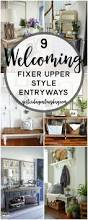 9 welcoming fixer upper style entryways great ideas for creating