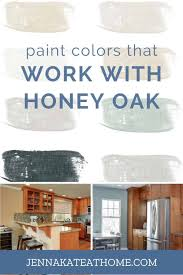 kitchen paint colors with oak cabinets paint colors that go best with honey oak kate at home