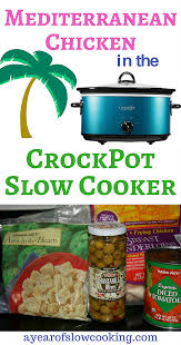 The Slow Mediterranean Kitchen Mediterranean Chicken Crockpot Recipe A Year Of Slow Cooking
