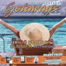 fantastic vacation getaways great vacation getaways travel