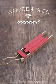 how to make a rustic wooden sled ornament fireflies ornament