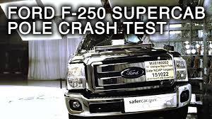 2016 ford f 250 super duty supercab crash test side pole crash