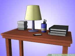 How To Clean Your Desk How To Clean Your Room Teens With Pictures Wikihow