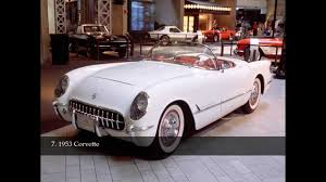 first corvette ever made the top 10 best classic american cars ever youtube