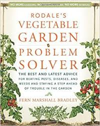 rodale u0027s vegetable garden problem solver the best and latest