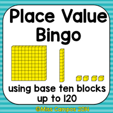 place value bingo using base ten blocks up to 120 by miss campos