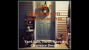 halloween home decor clearance fall halloween home tour 2016 yard sale thrift store dollar