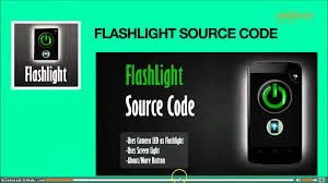 flashlight app for android android flashlight app source code