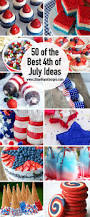 The Top 50 July 4th Ideas The Best Fourth Of July Ideas