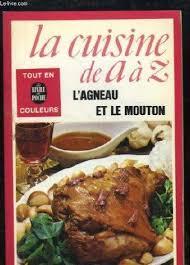 cuisiner de a à z 9782253010548 la cuisine de a à z abebooks françoise burgaud