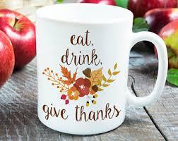 thanksgiving cups mug coffee cup coffee mug