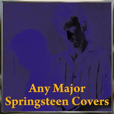 Manfred Mann Blinded By The Light Meaning Any Major Dude With Half A Heart Any Major Springsteen Covers