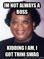 Trini Memes - trini swag memes quickmeme