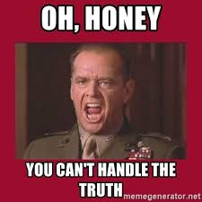 You Can T Handle The Truth Meme - you can t handle the truth meme 28 images did sean spicer just