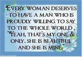 A Good Woman Meme - every woman deserves to have a man who is