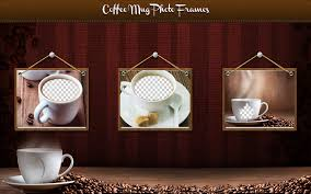 coffee mug photo frames android apps on google play