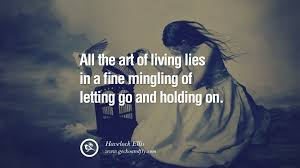 Quotes About Loving And Letting Go by 50 Quotes On Life About Keep Moving On And Letting Go Of Someone