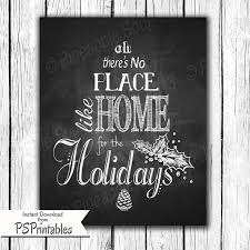 there s no place like home for the holidays by psprintables 8 00
