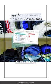 how to conquer your closet in 7 proven steps u2014 simple not stressful