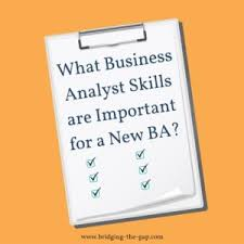 what business analyst skills are important for a new ba