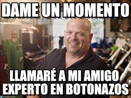 Meme Rick - dame un momento rick harrison meme on memegen