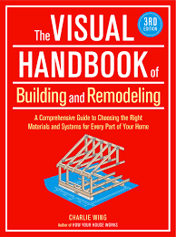 the visual handbook of building and remodeling 3rd edition