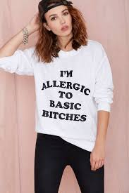 basic b tches sweatshirt sale 60 off and up tops top 1000