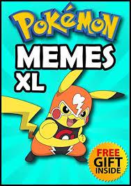 Pokemon Memes Funny - pokemon funniest pokemon memes and jokes for kids 2017 free gift