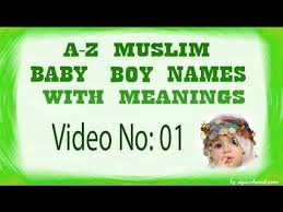 a to z muslim baby boy names with meanings 01 youtube