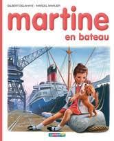 martine fait la cuisine martine en bateau edition hardcover