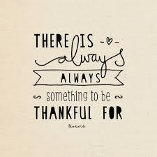there is always something to be thankful for blinks of