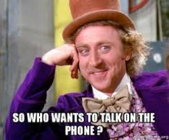 On The Phone Meme - so who wants to talk on the phone make a meme