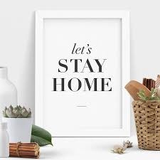 dancer wall art shenra com let s stay home typography print wall art by the motivated type