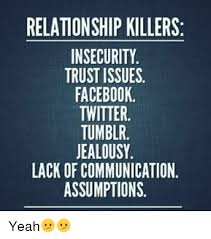 Relationship Memes Facebook - relationship killers insecurity trust issues facebook twitter