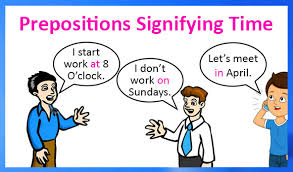 prepositions signifying time english grammar parts of speech