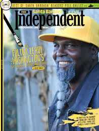 santa barbara independent 07 20 17 by sb independent issuu