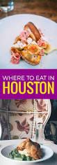 38 Essential Houston Restaurants Fall by Best 25 Restaurants In Houston Tx Ideas On Pinterest Mexican