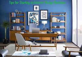 starting an interior design business tips for starting an interior design business rafael home biz