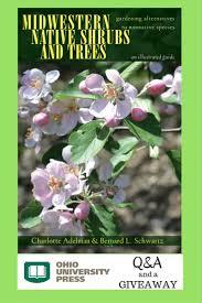 native ohio plants q u0026 a with charlotte adelman co author of
