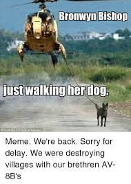 We Re Sorry Meme - bronwyn bishop just walking her dog facebook anonymous australia