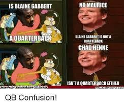 Blaine Meme - cool nfl meme pops up making fun of blaine gabbert wallpaper site