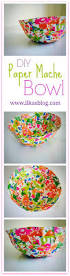 diy paper mache bowl paper mache bowls creative crafts and art kids