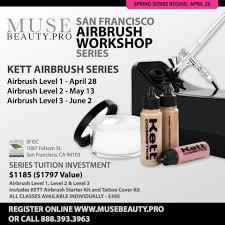 Makeup Classes San Francisco 10 Best Kett Classes Images On Pinterest Workshop Airbrush