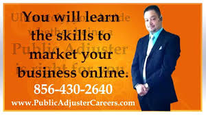 how to become a successful public adjuster in nj or pa metro