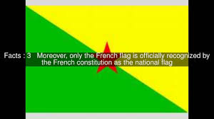 History Of The French Flag Flag Of French Guiana Top 5 Facts Youtube